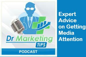 Expert Advice on Getting Media Attention podcast