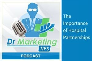 Importance of Hospital Partnerships podcast