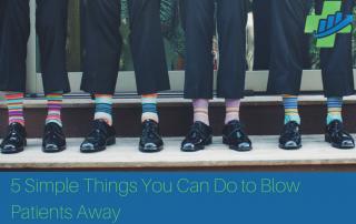 blow patients away
