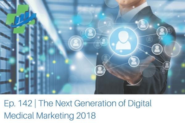 The-Next-Generation-of-Digital-Medical-Marketing