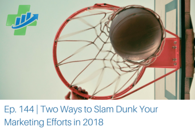 slam dunk your marketing efforts