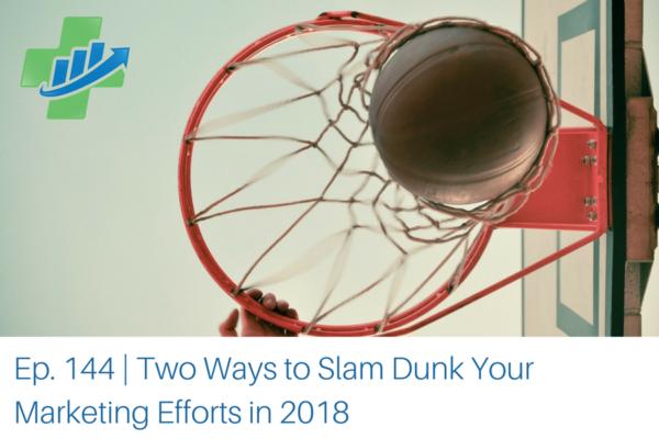 slam dunk your marketing efforts