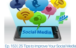 Ep. 153 _ 25 Tips to Improve Your Social Game