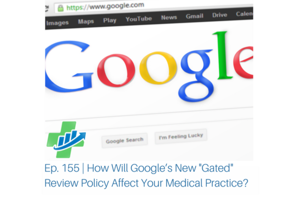 Ep. 155 _ Google New Review Policy