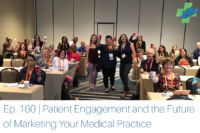 Recapping AOA-36 from New Orleans: Patient Engagement and the Future of Marketing Your Medical Practice