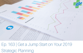 Get a Jump Start on Your 2019 Strategic Planning