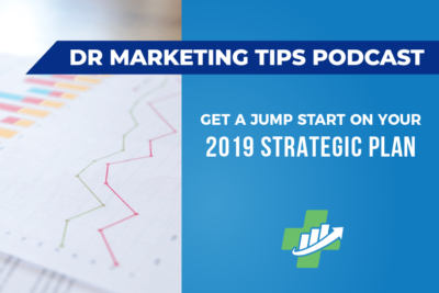 Get a Jump Start on Your 2019 Strategic Plan