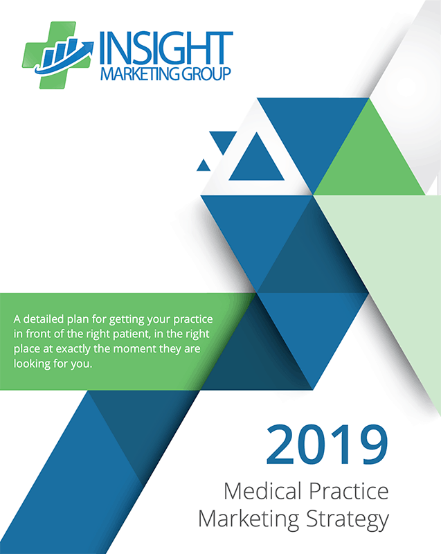 2019 Medical Practice Marketing Strategy