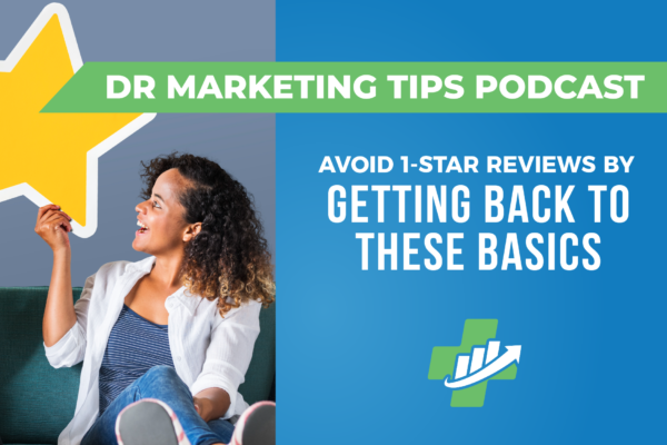 Avoid 1-Star Reviews By Getting Back to These Basics