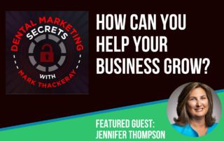 Jennifer Thompson featured on Dental Marketing Secrets
