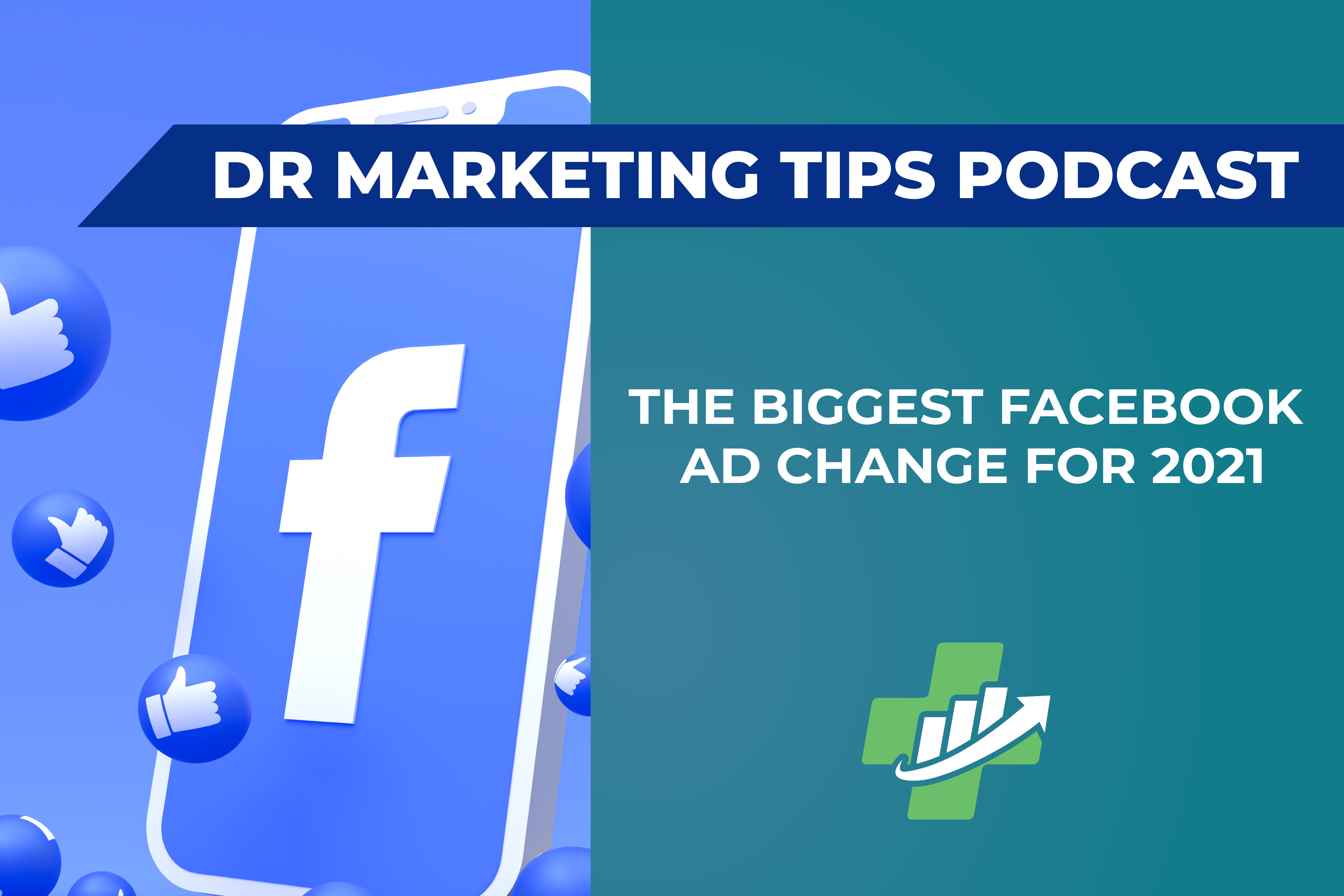The Biggest Facebook Ad Change for 2021